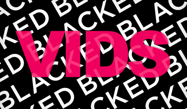 Blacked Vids